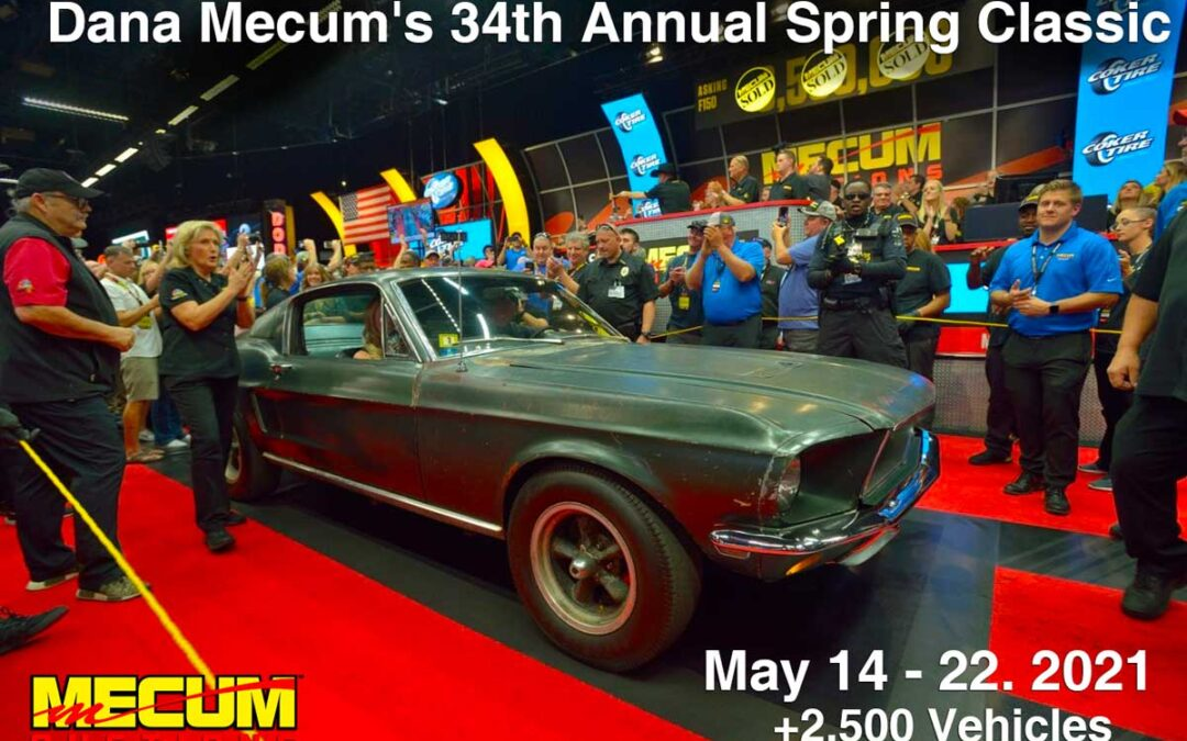 Dana Mecum's 34th Annual Spring Classic Auto Auction in Indianapolis Confirmed for May 14-22, 2021.