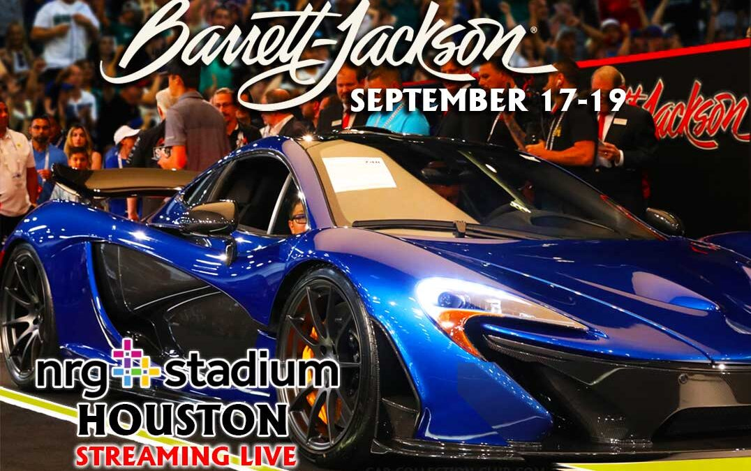 Barrett-Jackson Inaugural NRG Center Collector Car Auction Streaming LIVE From Houston Texas On September 17-19, 2021