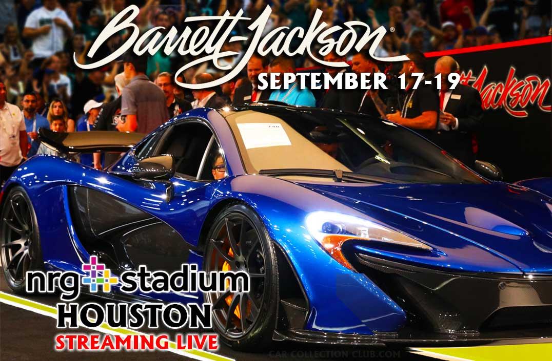 Barrett-Jackson Auction in Houston Texas on September 17-19 2021