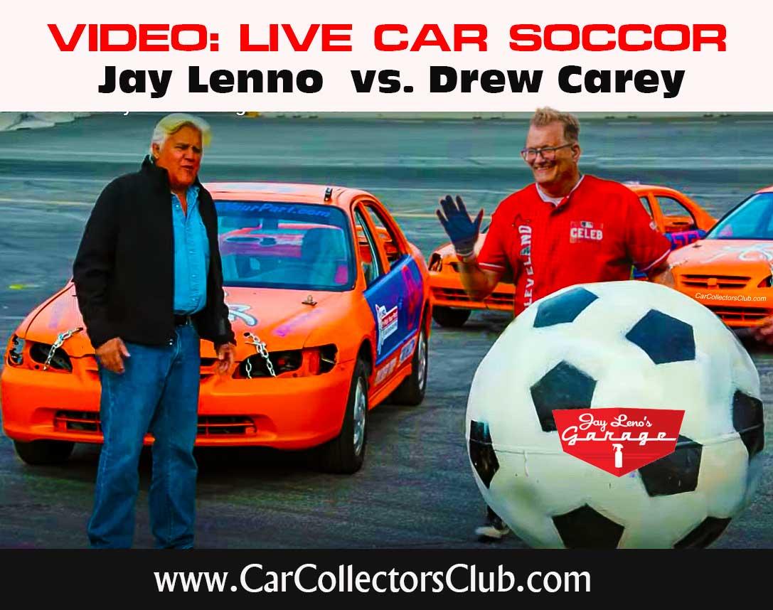 Jay Leno vs. Drew Carey In A Car Soccor Tournament