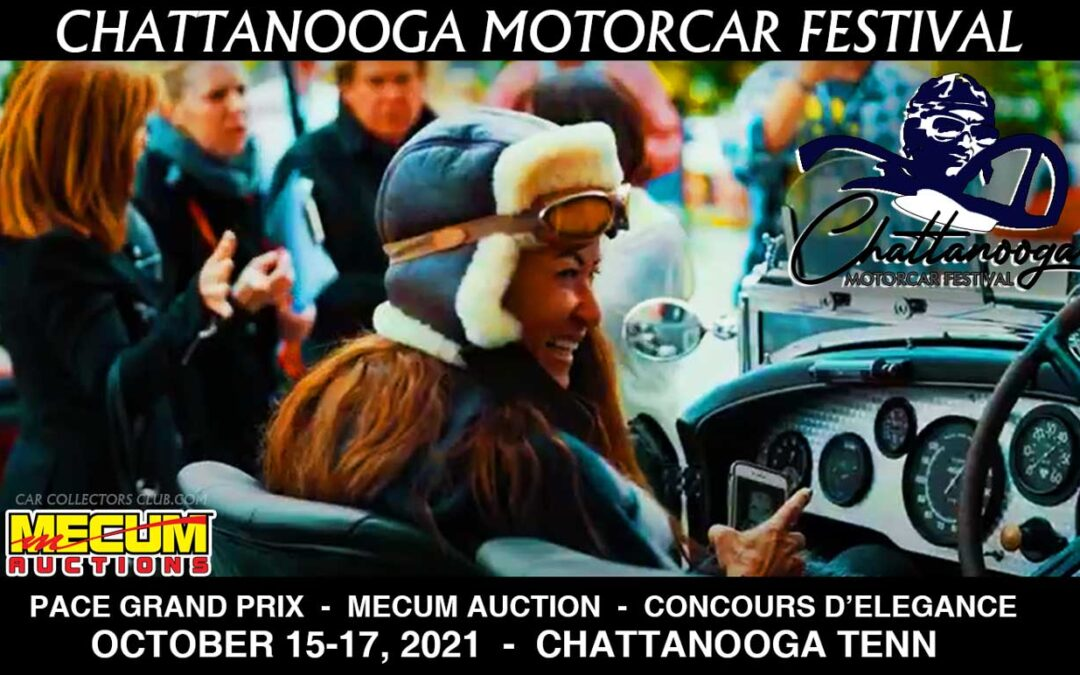 The Chattanooga Motor Festival & Concours d'Elegance Three Day Event Celebrates The Weekend of October 15-17, 2021